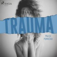 Trauma - Marcin Pomiećko