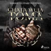 Chata wuja Toma - Anonim , Harriet Elizabeth Stowe