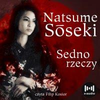 Sedno rzeczy - Natsume Sōseki