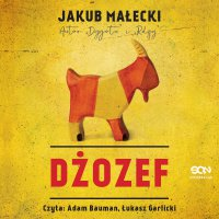 Dżozef - Jakub Małecki