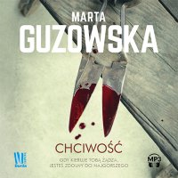 Chciwość - Marta Guzowska