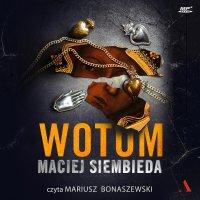 Wotum - Maciej Siembieda