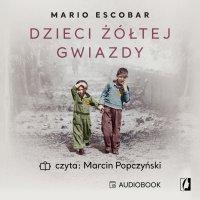 Dzieci żółtej gwiazdy - Mario Escobar