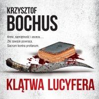 Klątwa Lucyfera - Krzysztof Bochus