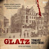 Glatz. Tomasz Duszyński - Tomasz Duszyński