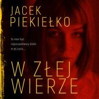 W złej wierze - Jacek Piekiełko