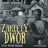 Zaklęty dwór - Walery Łoziński
