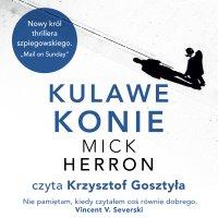Kulawe konie - Mick Herron