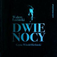 Dwie nocy - Walery Łoziński