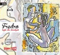 Fredro. Bajki dla dorosłych - Aleksander Fredro