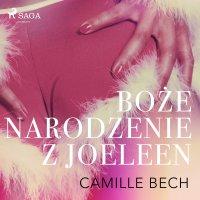 Boże Narodzenie z Joeleen - opowiadanie erotyczne - Camille Bech