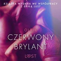 Czerwony brylant - opowiadanie erotyczne - – Olrik