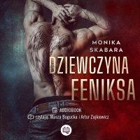 Dziewczyna Feniksa - Monika Skabara