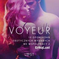Voyeur. 10 opowiadań erotycznych wydanych we współpracy z Eriką Lust - Opracowanie zbiorowe , Praca Zbiorowa