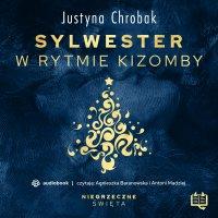 Sylwester w rytmie kizomby. Niegrzeczne święta (8) - Justyna Chrobak