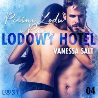 Lodowy Hotel 4: Pieśni Lodu i Pary - Vanessa Salt