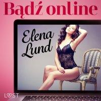 Bądź online - Elena Lund