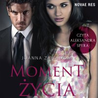 Moment życia - Joanna Zawadzka