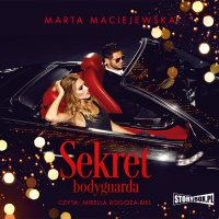 Sekret bodyguarda - Marta Maciejewska