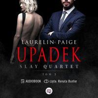 Upadek. Slay Quartet. Tom 2 - Laurelin Paige