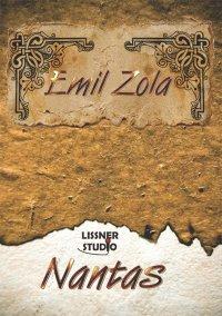 Nantas - Emil Zola