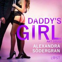 Daddy's Girl: akt drugi - Alexandra Sodergran, Alexandra Södergran