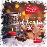 Gloria - Aleksandra Rak