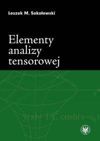 Elementy analizy tensorowej - Leszek M. Sokołowski