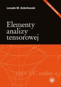 Elementy analizy tensorowej. Wydanie 2 - Leszek M. Sokołowski