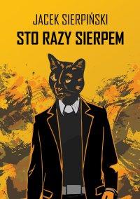 Sto razy Sierpem - Jacek Sierpiński