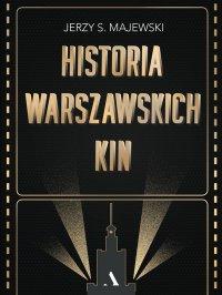 Historia warszawskich kin - Jerzy Majewski