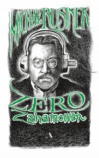 Zero zahamowań - Michał Rusinek