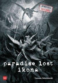 Paradise Lost Ikona - Tomasz Jeleniewski