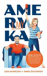Ameryka i my - Lidia Krawczuk