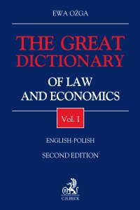 The Great Dictionary of Law and Economics. Vol. I. English - Polish - Ewa Ożga