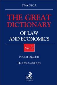 The Great Dictionary of Law and Economics. Vol. II. Polish - English - Ewa Ożga