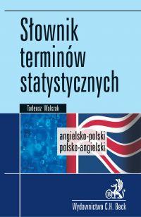 Słownik terminów statystycznych angielsko-polski polsko-angielski - Tadeusz Walczak