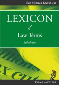 Lexicon of Law Terms - Ewa Myrczek-Kadłubicka