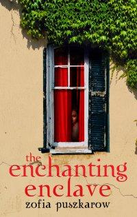 The Enchanting Enclave - Zofia Puszkarow