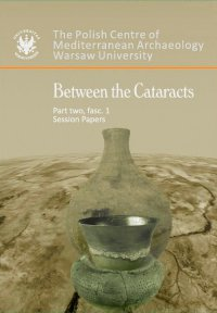 Between the Cataracts. Part 2, fascicule 1: Session papers - Włodzimierz Godlewski