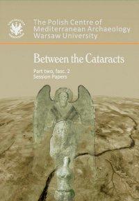 Between the Cataracts. Part 2, fascicule 2 - Włodzimierz Godlewski