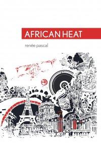 African Heat - Renée Pascal