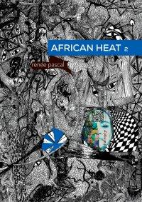 African Heat 2 - Renée Pascal