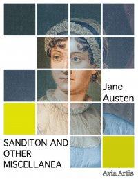 Sanditon And Other Miscellanea - Jane Austen