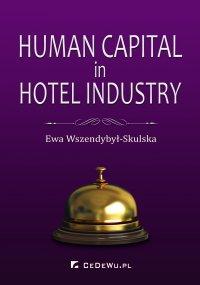 Human Capital in Hotel Industry - Ewa Wszendybył-Skulska