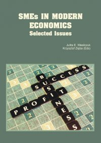 SMEs in Modern Economics. Selected Issues - Opracowanie zbiorowe