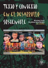 Texto y contexto en el desarrollo sostenible - Mirosława Czerny