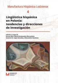 Lingüística hispánica en Polonia: tendencias y direcciones de investigación - Janusz Bień