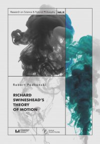 Richard Swineshead's Theory of Motion - Robert Podkoński