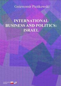 International Business and Politics: Israel - Gniewomir Pieńkowski